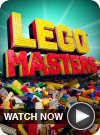 LEGO Masters WATCH NOW