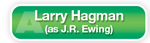 The Answer Is A Larry Hagman