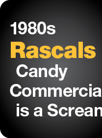 1980s Rascals Candy Commercial is a Scream