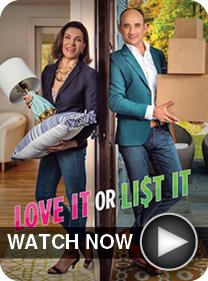 Love It or List It - WATCH NOW