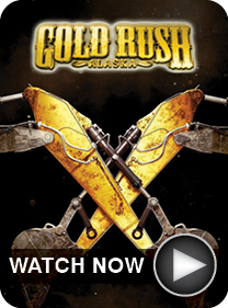 Gold Rush on Discovery Channel - WATCH NOW
