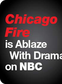Chicago Fire is Ablaze With Drama on NBC