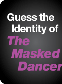 Guess the Identity of The Masked Dancer