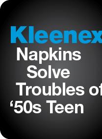 Kleenex Napkins Solve Troubles of '50s Teen