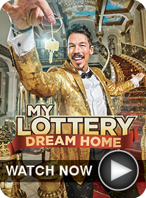 My Lottery Dream Home - WATCH NOW