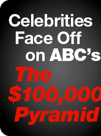Celebrities Face Off on ABC's  The $100,000 Pyramid