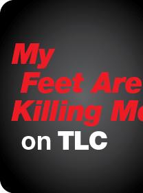 My Feet Are Killing Me on TLC
